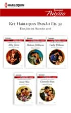 Kit Harlequin Harlequin Jessica Especial Ago.16 - Ed. 32 ekitaplar by Abby Green, Chantelle Shaw, Cathy Williams,...