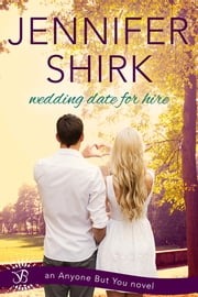 Wedding Date for Hire ebook by Jennifer Shirk