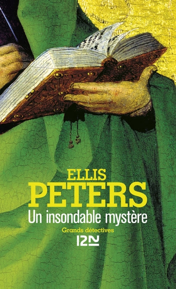 Un insondable mystère - Frère Cadfael ebook by Ellis PETERS