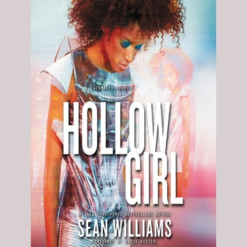 Hollowgirl audiobook by Sean Williams
