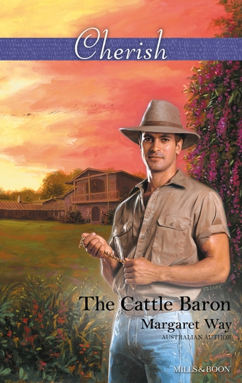 The Cattle Baron ebook by Margaret Way