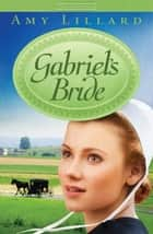 Gabriel's Bride ebook by Amy Lillard