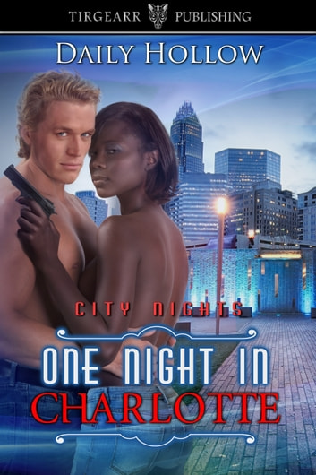 One Night in Charlotte ebook by Daily Hollow