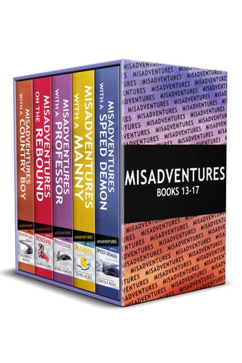 Misadventures Series Anthology: 3 - Books 13-17 ebook by Chelle Bliss,Toni Aleo,Sierra Simone,Lauren Rowe,Elizabeth Hayley