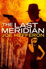 The Last Meridian ebook by Joe Hefferon