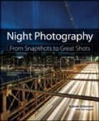 Night Photography ebook by Gabriel Biderman,Tim Cooper