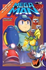 Mega Man #12 ebook by Ian Flynn, Ben Bates