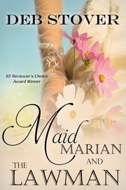 Maid Marian and the Lawman ebook by Deb Stover