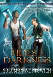 Tides of Darkness ebook by Solomon Woytowich