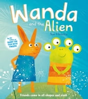 Wanda and the Alien ebook by Sue Hendra