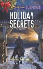 Holiday Secrets ebook by Susan Sleeman