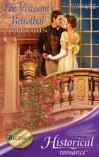 The Viscount's Betrothal (Mills & Boon Historical) ebook by Louise Allen