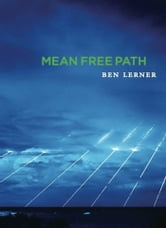 Mean Free Path ebook by Ben Lerner