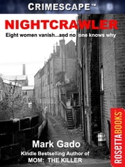 NIGHTCRAWLER ebook by Mark Gado