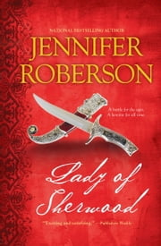 Lady of Sherwood ebook by Jennifer Roberson