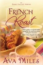 French Roast ebook by