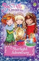 Starlight Adventure - Special 5 ebook by Rosie Banks