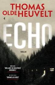 Echo ebook by Thomas Olde Heuvelt