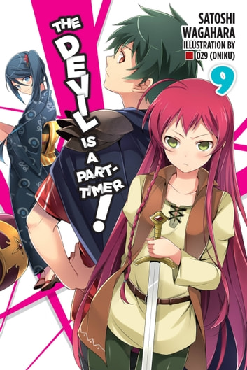 The Devil Is a Part-Timer!, Vol. 9 (light novel) ebook by Satoshi Wagahara,029 (Oniku)