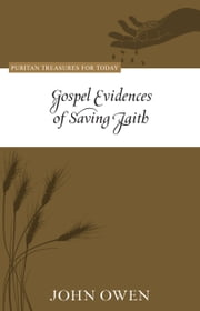 Gospel Evidences of Saving Faith ebook by John Owen