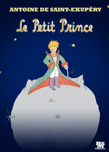 Le Petit Prince [contenu actif] ebook by Antoine the Saint Exupéry