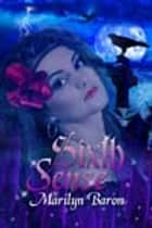 Sixth Sense ebook by Marilyn Baron