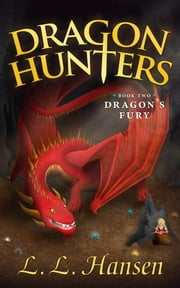 Dragon's Fury ebook by Linda Hansen