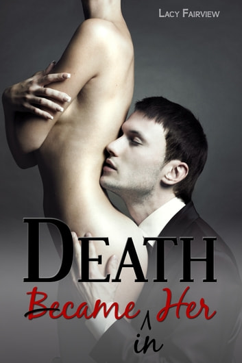 Death Came In Her ebook by Lacy Fairview