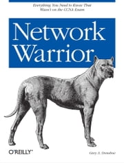 Network Warrior ebook by Gary A. Donahue