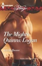 The Mighty Quinns: Logan ekitaplar by Kate Hoffmann