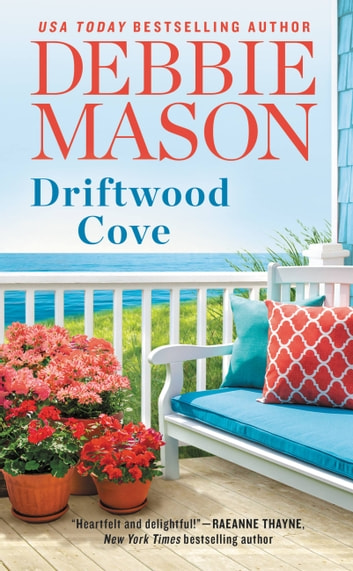 Driftwood Cove - Includes a bonus story from USA Today bestselling author Hope Ramsay ebook by Debbie Mason