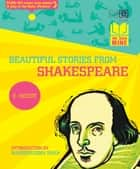 Bookmine: Beautiful Stories From Shakespeare ebook by Shakespeare