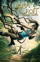 Lara Croft and the Frozen Omen ebook by