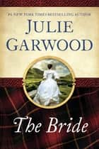 The Bride eBook by Julie Garwood