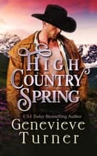 High Country Spring ebook by Genevieve Turner