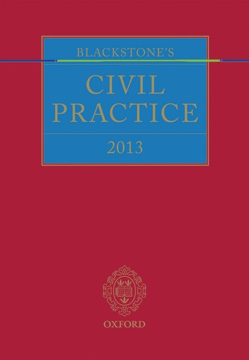 Blackstone's Civil Practice 2013 ebook by The Rt Hon Lord Justice Maurice Kay