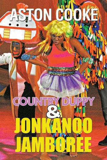 Country Duppy & Jonkanoo Jamboree ebook by Aston Cooke