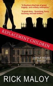 Replacement Children ebook by Rick Maloy