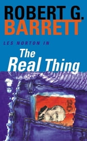 The Real Thing: A Les Norton Novel 2 ebook by Robert G. Barrett