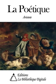 La Poétique ebook by Aristote