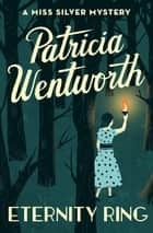 Eternity Ring ebook by Patricia Wentworth