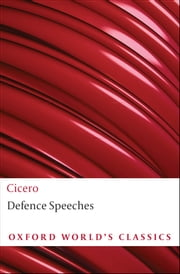 Defence Speeches ebook by Cicero, D. H. Berry
