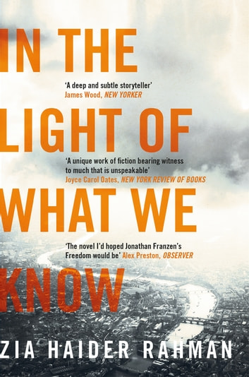 In the Light of What We Know ebook by Zia Haider Rahman
