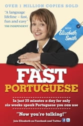 Fast Portuguese with Elisabeth Smith (Coursebook) ebook by Elisabeth Smith