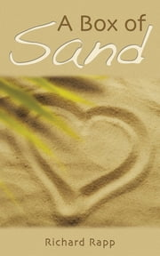 A Box of Sand ebook by Richard Rapp