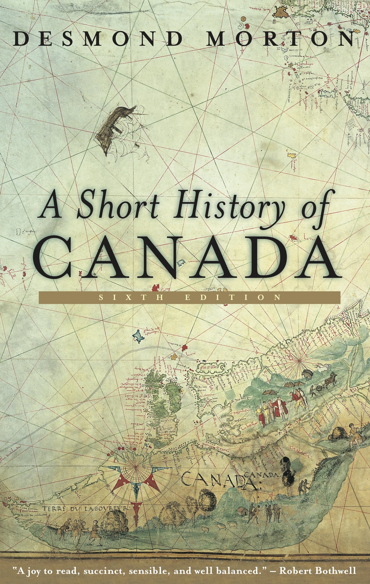 A Short History Of Canada  Sixth Edition Ebook By Desmond Morton