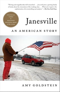 Janesville - An American Story ebook by Amy Goldstein