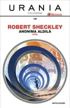 Anonima aldilà (Urania) eBook by Robert Sheckley