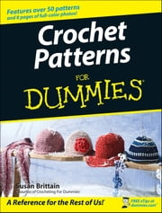 Crochet Patterns For Dummies ebook by Kobo.Web.Store.Products.Fields.ContributorFieldViewModel