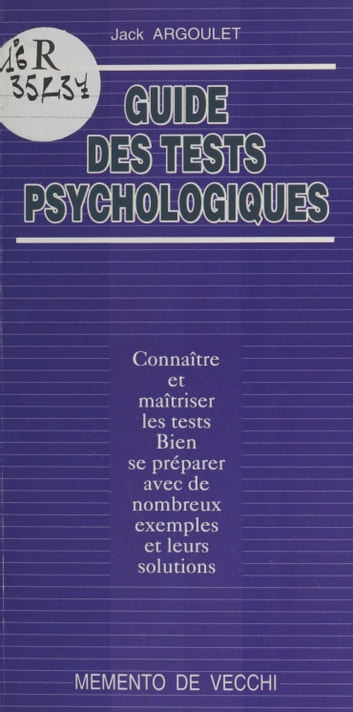 Guide des tests psychologiques ebook by Jack Argoulet